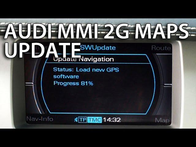 How to update Audi MMI 2G maps (GPS navigation A4 A5 A6 A8 ...