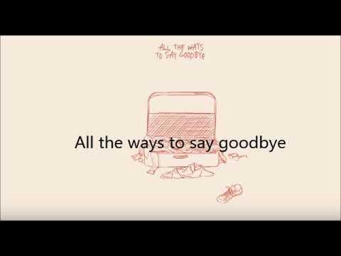 Mitch James - All the ways to say Goodbye (Lyrics) #1