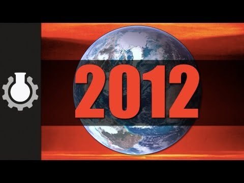 2012 &amp; The End Of The World