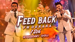 Feed Back | FM Derana 12th Anniversary Show