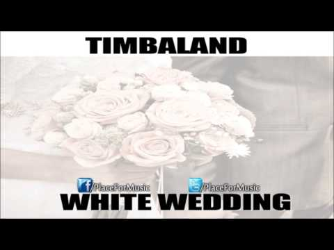 Timbaland - White Wedding