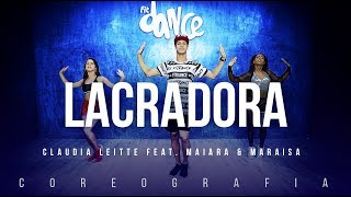 Lacradora - Claudia Leitte feat. Maiara & Maraisa | FitDance TV (Coreografia) Dance Video