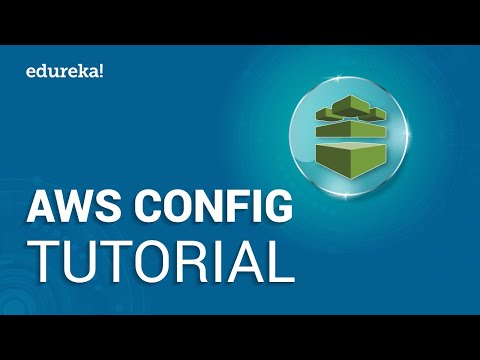 AWS Config Tutorial | AWS Certification Training | Amazon Web Services Tutorial | Edureka