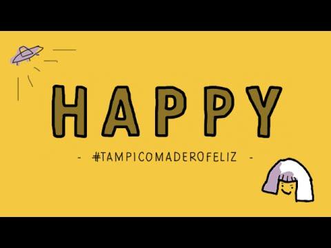 Happy from Tampico Madero, México - Pharrell Williams #TampicoMaderoFeliz