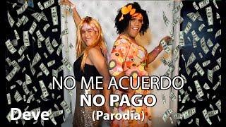 Thalía Natti Natasha No Me Acuerdo Parodia Parody No Me Acuerdo No Pago