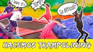 Hacemos TRAMPOLINING * Saltamos en CAMAS ELÁSTICAS