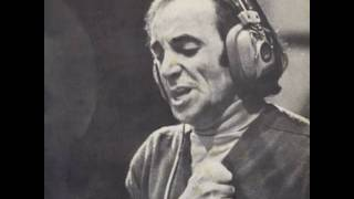Charles Aznavour     -     L' Istrione   ( Le Cabotin )
