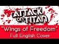 Download Lagu Jiyuu No Tsubasa Wings Of Freedom - Full English Cover - Female Vocals - 進撃の巨人 Attack On Titan