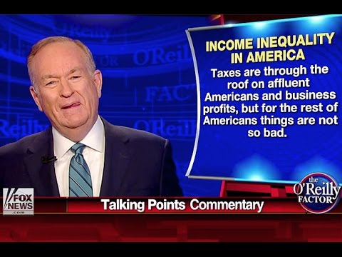 Bill O'Reilly Explains The Plight Of The Rich