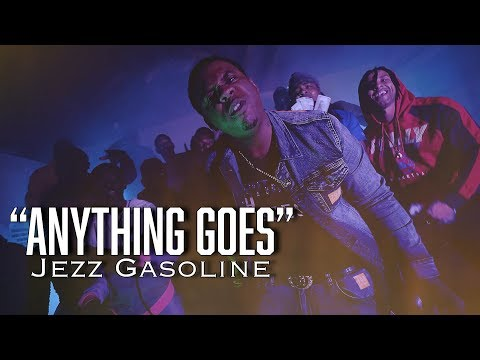 Jezz Gasoline - Anything Goes ( OFFICIAL MUSIC VIDEO )