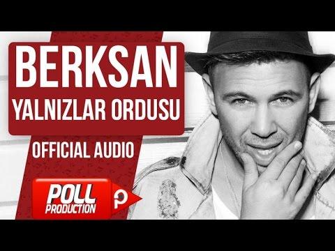 Berksan - Yalnızlar Ordusu - (Official Audio)