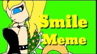 SMILE {MEME} princessa e bowsette. Mario