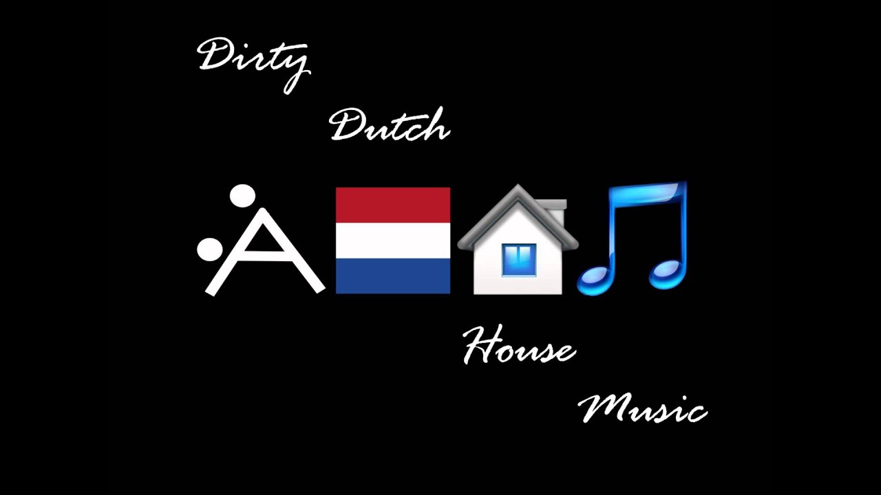 Dirty dutch house music 1 february 2012 youtube for Dirty dutch house music