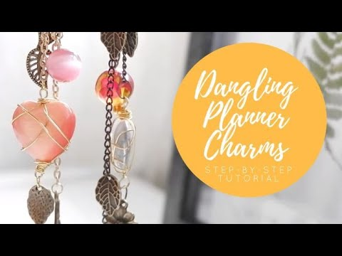 DIY Planner Charms: A Step-By-Step Guide