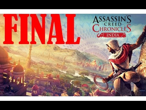 Assassin's Creed Chronicles: India (Parte 10 - FINAL) Gameplay en Español by SpecialK