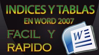 TUTORIAL  CREAR INDICES Y TABLAS WORD 2007