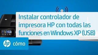 Instalar controlador de impresora HP con todas las funciones en Windows XP (USB)