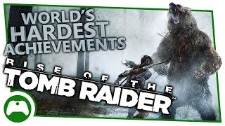 Rise Of The Tomb Raider - World's Hardest Achievements - Gilded