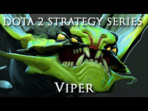 DOTA 2 Strategy Series - Viper Guide and Commentary