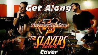 Slayers Get Along (??????) cover por Termosismicos