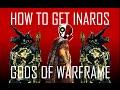 Lagu Warfarm: How to get INAROS FAST | Quest Glyphs Explained!