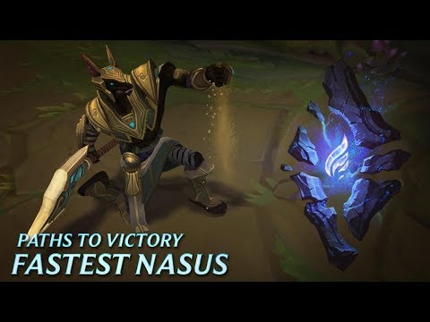 Paths to Victory: Fastest Nasus - League of Legends