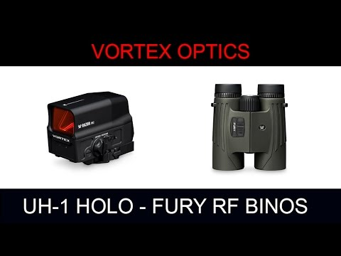 First Look at Vortex Optics UH-1 Holographic Sight and Fury Rangefinder Binoculars