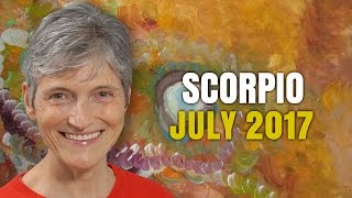 SCORPIO JULY 2017 HOROSCOPE | Cardinal Climax Activation!