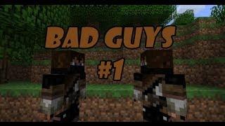 MineCraft - Плохие парни - Часть 1