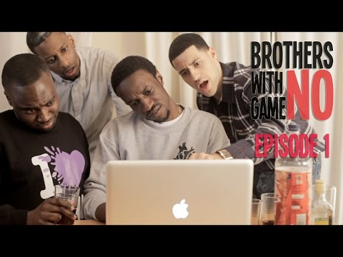 Brothers With No Game - The Web Series | Ep 1: The Heskey Role