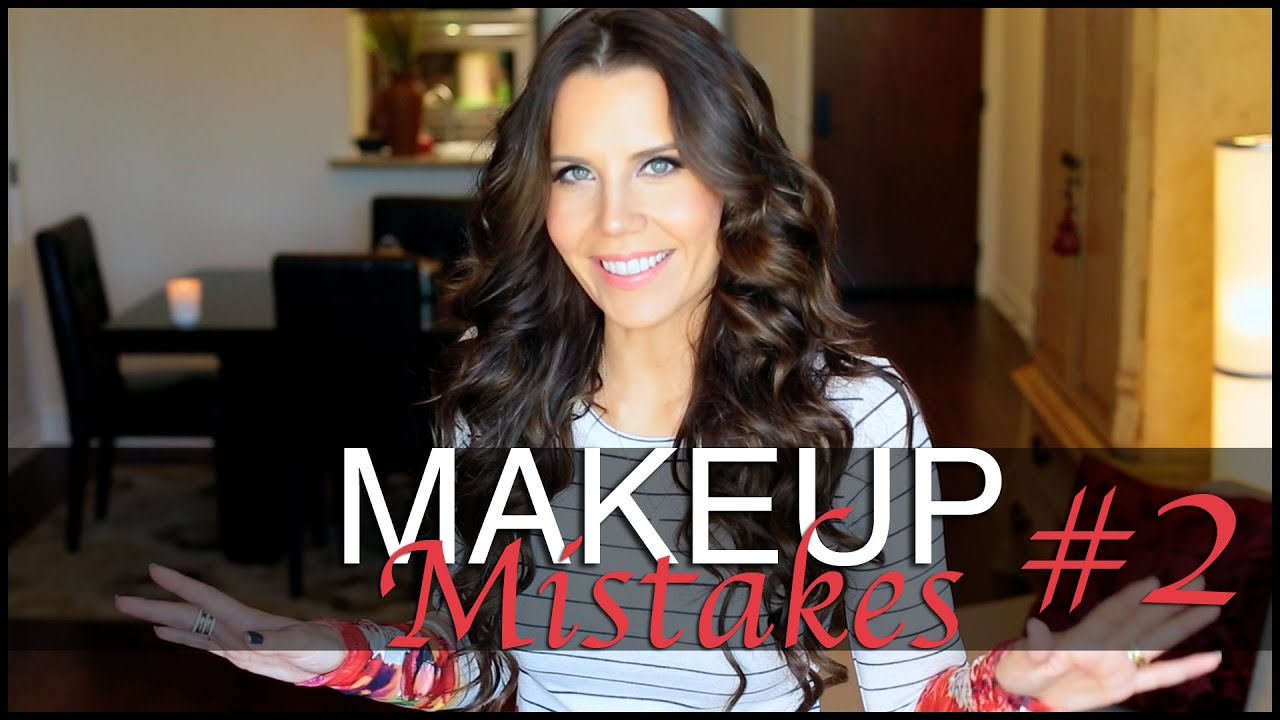 MAKEUP MISTAKES TO AVOID #2