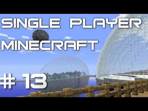 Pax Plays Minecraft - Part 13 - A New Spherical Beginning
