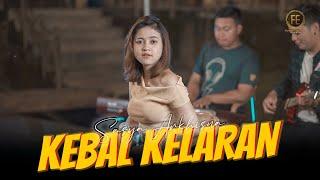 Download lagu SASYA ARKHISNA - KEBAL KELARAN ( )