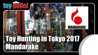 Toy Hunting in Tokyo - Mandarake 2017