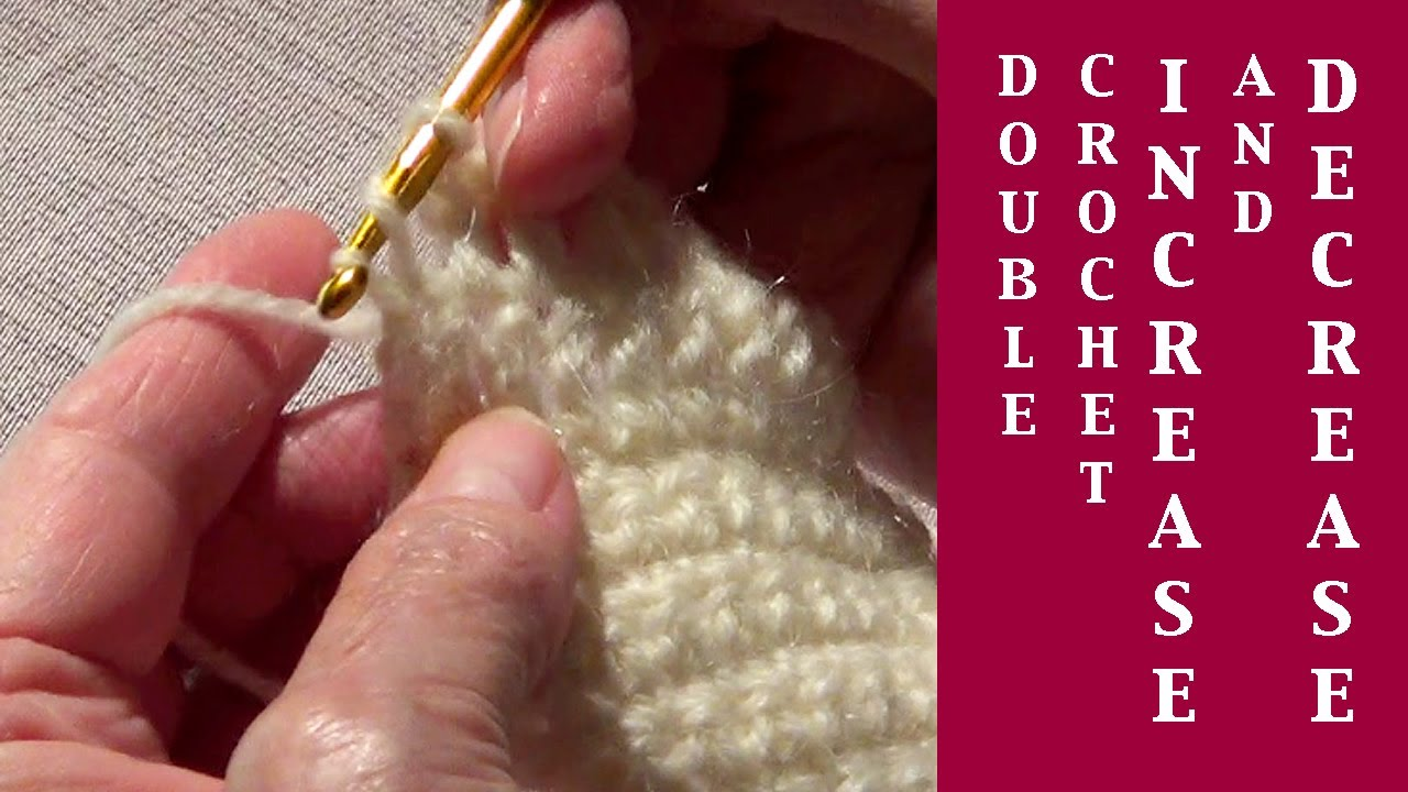Crochet Stitches Increasing And Decreasing : Double Crochet Increase and Decrease - YouTube