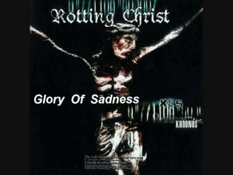 Rotting Christ - Glory Of Sadness