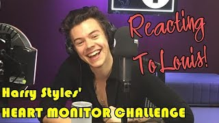 Harry Styles' HEART MONITOR CHALLENGE - Reacting To Louis