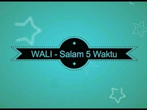 download lagu Wali - Salam 5 Waktu KARAOKE TANPA VOKAL gratis