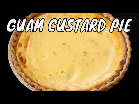 Guam recipes - Guam custard pie recipe