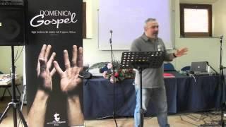 7 Aprile 2013 - Gesù da dignità a chi non ce l'ha - Pastore Dario Porro