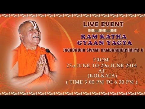 Kolkata (23 June 2014) | Ram Katha Gyaan Yagya | Jagadguru Swami Rambhadracharya Ji