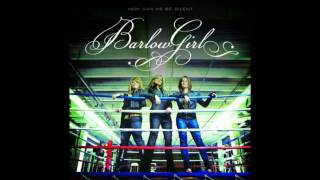 Watch Barlowgirl Take My Chances video