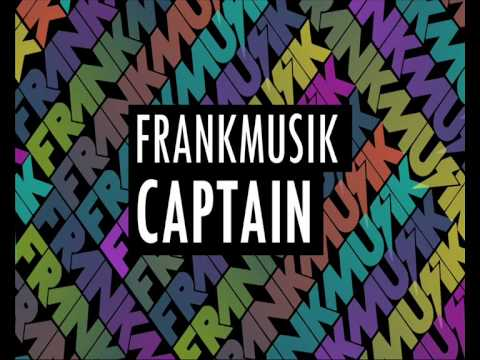 Frankmusik - Captain