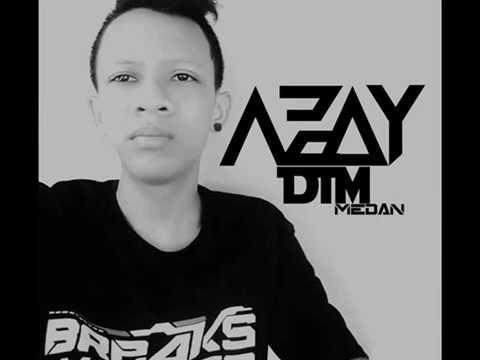 Mixtape 2017  Azay  DTM Medan