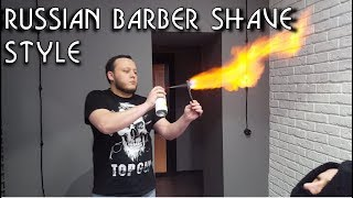 💈 Russian Barber Style - Face Shave with Steam Fire and Hot Towel - ASMR intentional sounds