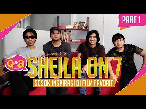 Sosok Inspirasi Sheila on 7 di Film Favorit  Part 1