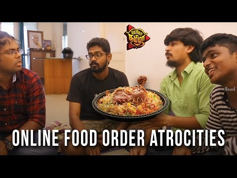Online Food Order Atrocities | Beard Thamizha