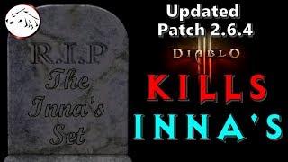 Diablo 3 Updated Season 16 RUINED The Inna's Set - Patch 2.6.4