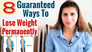 8 Guaranteed Ways to Lose Weight Permanently | Causes & Solutions for Obesity | Weight Loss Tips