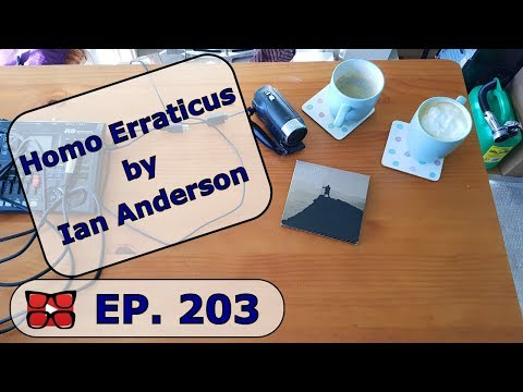 Homo Erraticus By Ian Anderson Review. In The Court of The Wenton King Part 203
